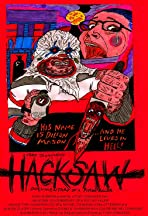 Hacksaw: Documentary of a Psycho Killer