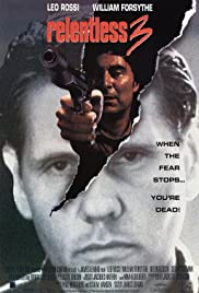 Relentless 3 (1993) Poster - Movie Forum, Cast, Reviews