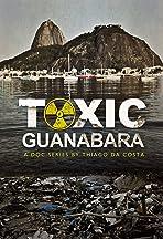 Toxic Guanabara