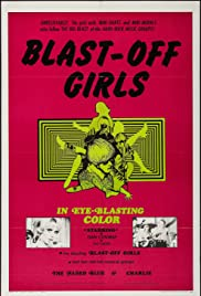 Blast-Off Girls(1967) Poster - Movie Forum, Cast, Reviews