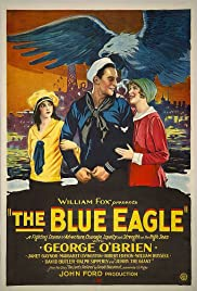 The Blue Eagle (1926) Poster - Movie Forum, Cast, Reviews