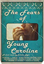 The Fears of Young Caroline