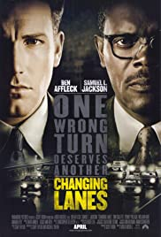 Changing Lanes (2002) Poster - Movie Forum, Cast, Reviews