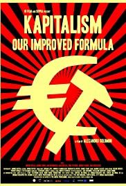 Kapitalism - Reteta noastra secreta(2010) Poster - Movie Forum, Cast, Reviews