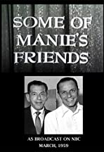 Some of Manie's Friends