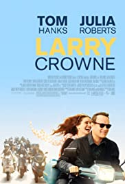 Larry Crowne (2011) Poster - Movie Forum, Cast, Reviews
