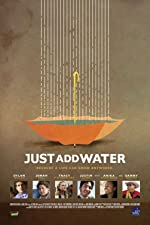 Just Add Water(2008)