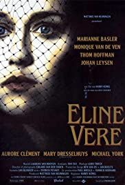 Eline Vere (1991) Poster - Movie Forum, Cast, Reviews