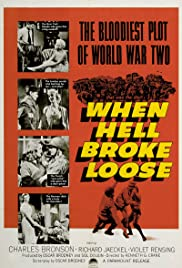 When Hell Broke Loose(1958) Poster - Movie Forum, Cast, Reviews