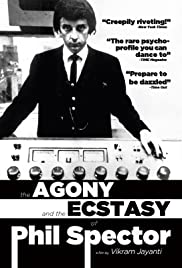 The Agony and the Ecstasy of Phil Spector (2009) Poster - Movie Forum, Cast, Reviews