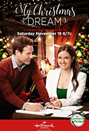 My Christmas Dream (TV Movie 2016) - IMDb