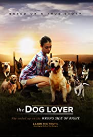 The Dog Lover 2016 English Watch Full Movie Online Trialer
