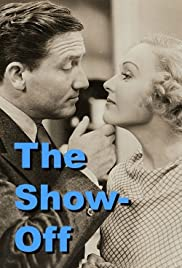 The Show-Off (1934) Poster - Movie Forum, Cast, Reviews