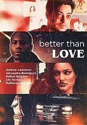 Better Than Love (2019) poster