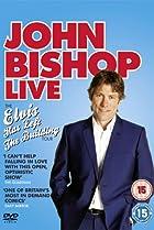 Image of John Bishop Live: The Elvis Has Left the Building Tour