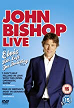 John Bishop Live: The Elvis Has Left the Building Tour