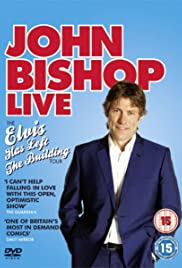 John Bishop Live: The Elvis Has Left the Building Tour Poster