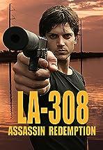 LA-308 Assassin Redemption