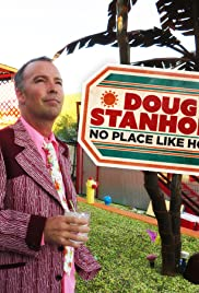 Doug Stanhope: No Place Like Home (2016) Poster - TV Show Forum, Cast, Reviews