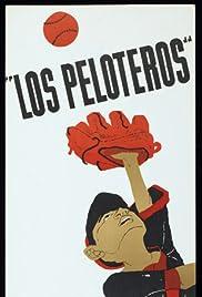 Los peloteros Poster