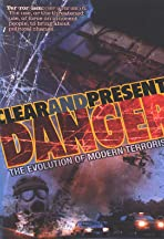 Clear and Present Danger: The Evolution of Modern Terrorism