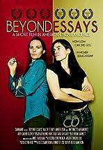 Beyond Essays