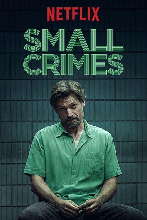 Oglądaj Drobne zbrodnie / Small Crimes (2017) Online za darmo