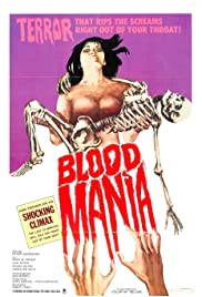 Blood Mania (1970) Poster - Movie Forum, Cast, Reviews