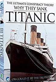 Why They Sank the Titanic Poster