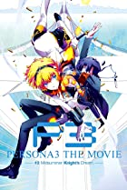 Image of Persona 3 the Movie: #2 Midsummer Knight's Dream