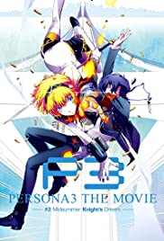 Nonton Film Persona 3 the Movie: #2 Midsummer Knight's Dream (2014)