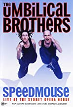 The Umbilical Brothers: Speedmouse