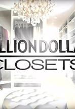Million Dollar Closets