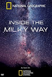 Inside the Milky Way (2010) Poster - Movie Forum, Cast, Reviews