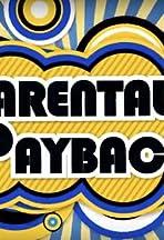 Parental Payback