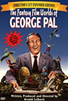 Image of The Fantasy Film Worlds of George Pal