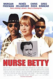 Nurse Betty (2000) Poster - Movie Forum, Cast, Reviews