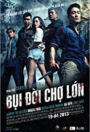 Bui doi Cho Lon (2013) Poster - Movie Forum, Cast, Reviews