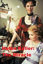 Helen Keller: The Miracle Continues (1984) Poster - Movie Forum, Cast, Reviews