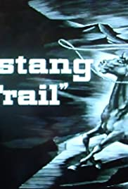 Mustang Trail Poster