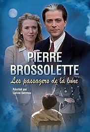 Pierre Brossolette ou les passagers de la lune Poster