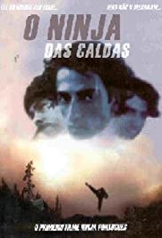 O Ninja das Caldas (2002) Poster - Movie Forum, Cast, Reviews