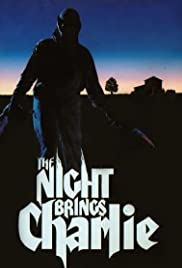 The Night Brings Charlie (1990) Poster - Movie Forum, Cast, Reviews