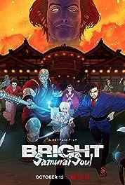 Bright: Samurai Soul (2021) poster