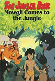 The Jungle Book: The Adventures of Mowgli Poster - TV Show Forum, Cast, Reviews