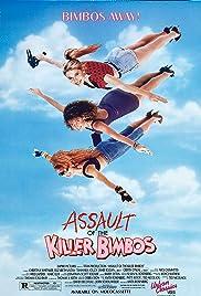 Assault of the Killer Bimbos Poster