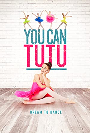 Permalink to Movie You Can Tutu (2017)