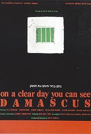 B'Yom Bahir Ro'im et Dameshek Poster