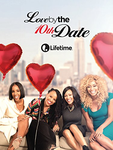 image Love by the 10th Date (2017) (TV) Watch Full Movie Free Online
