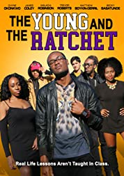 The Young and the Ratchet (2021) poster